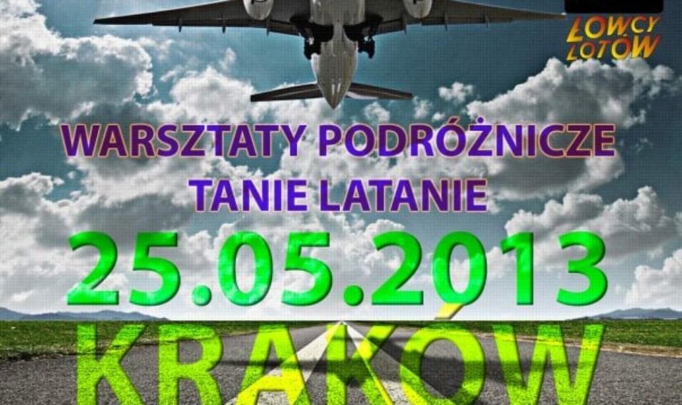 Warsztaty podróżnicze Tanie Latanie – Kraków