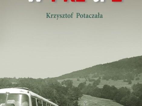 """""""Bieszczady w PRL-u 2"""" – promocja książki oraz pokaz slajdów Krzysztofa Potaczały"""