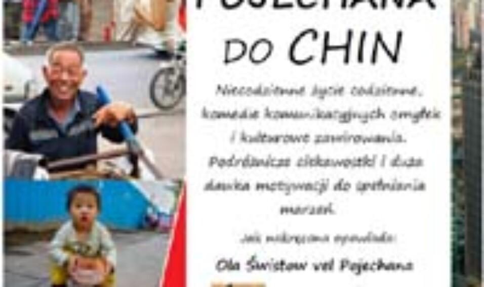 """Spotkanie podróżnicze pt. """"Pojechana do Chin"""""""