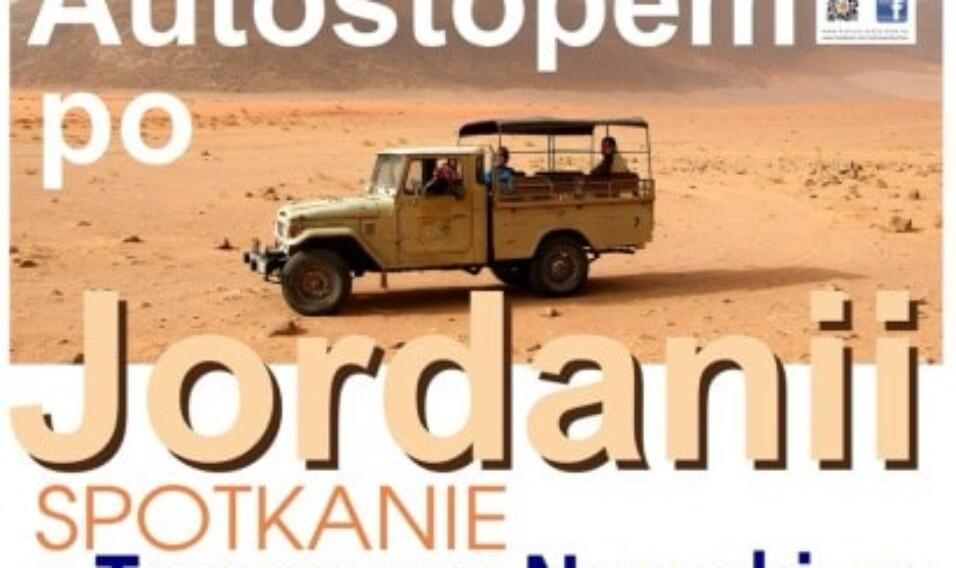 Klub Podróżnika – Autostopem po Jordanii