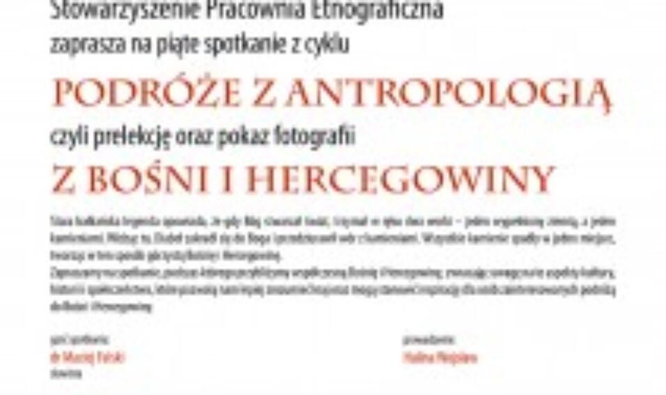 Podróże z antropologią – Bośnia i Hercegowina