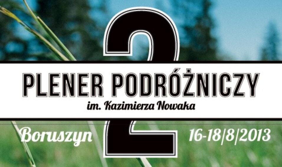 2. Plener Podróżniczy im. Kazimierza Nowaka